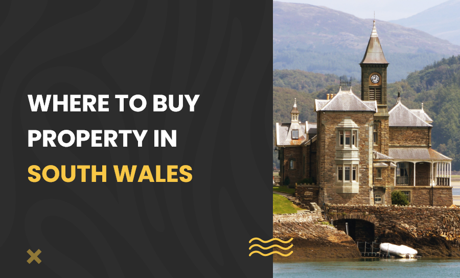buy property in South Wales