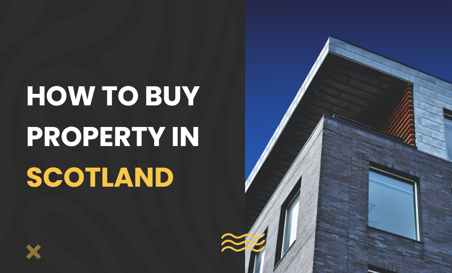 How to buy property in Scotland