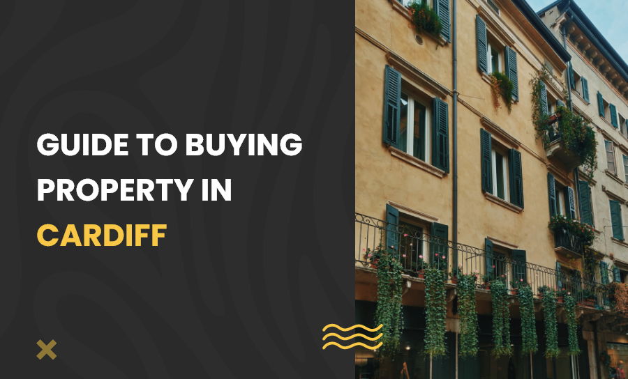 buying property in Cardiff