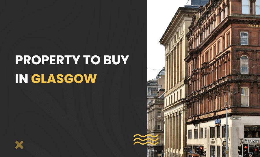 Property to buy in Glasgow