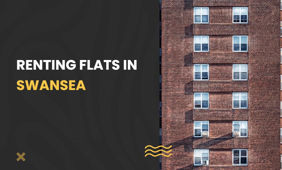 Renting Flats in Swansea
