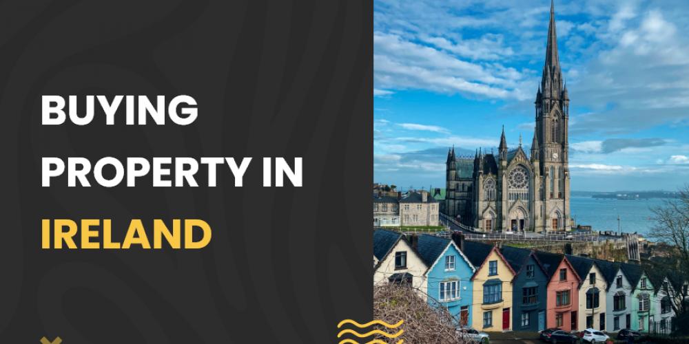 Buying property in Ireland