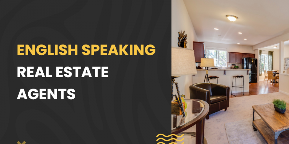 English Speaking Real Estate Agents