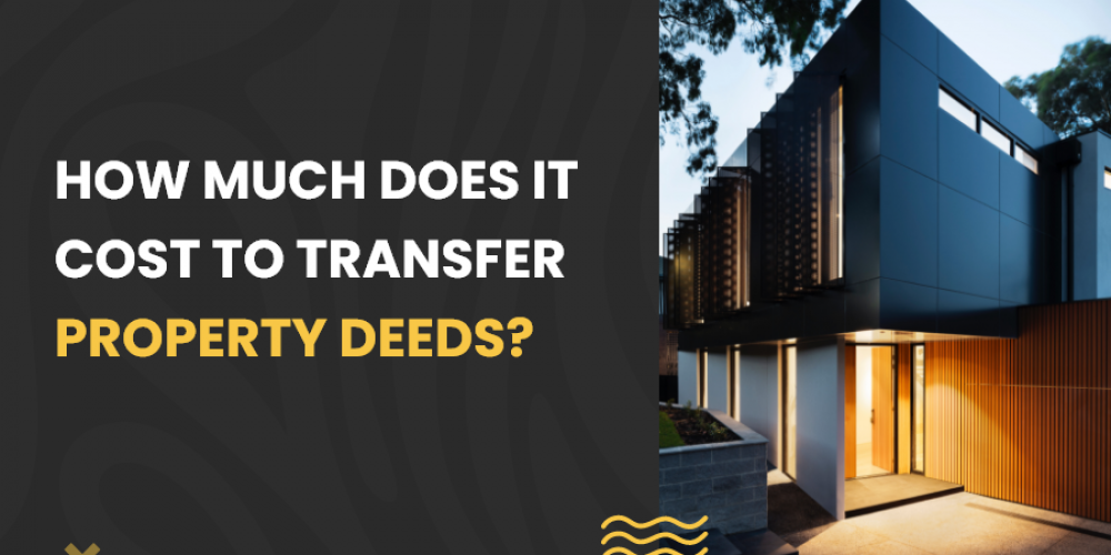 How much does it cost to transfer property deeds