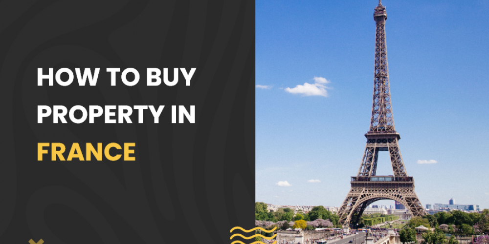 How to buy property in France