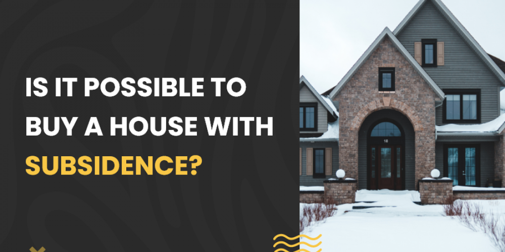 buy a house with subsidence
