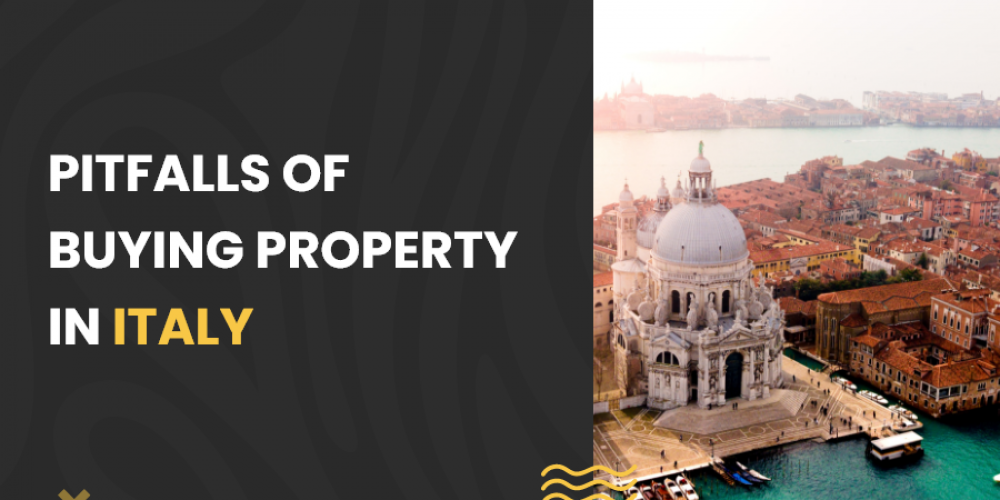 Pitfalls of buying property in Italy