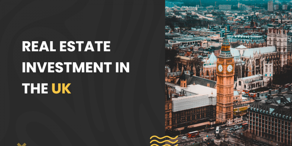 Real Estate Investment in the UK