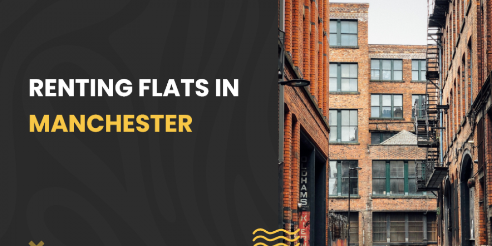 Renting flats in Manchester