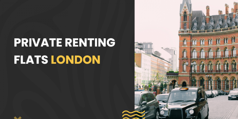 private renting flats London
